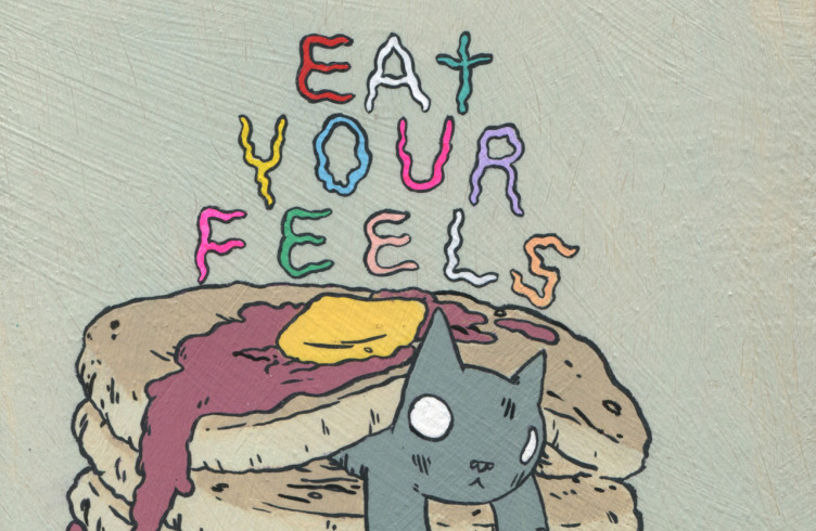 Eat Your Feels